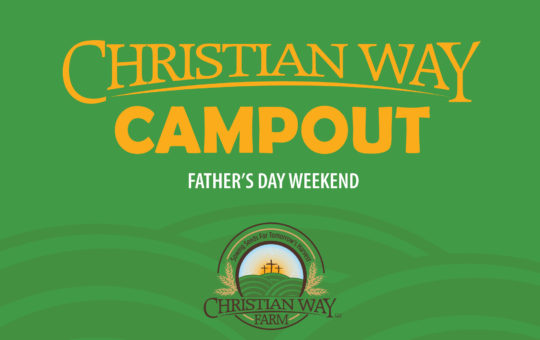 Christian Way Farm Camp Out